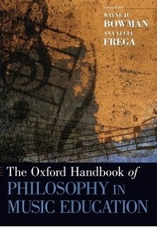 The Oxford Handbook of Philosophy in Music Education (2012)